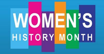 March is National Woman's History Month... Embrace the Celebration!